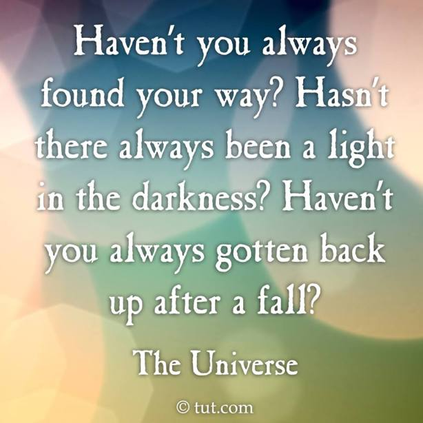 The Universe-found your way?